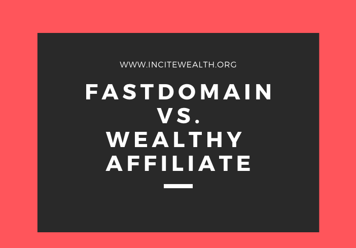 Where to Host a Website? FastDomain v. Wealthy Affiliate