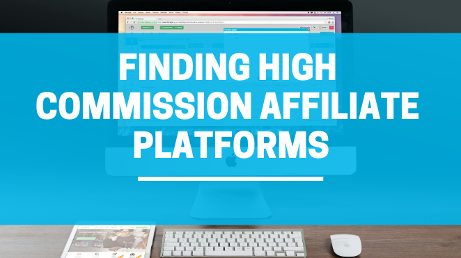What Platforms Provide The Most Affiliate Commissions?